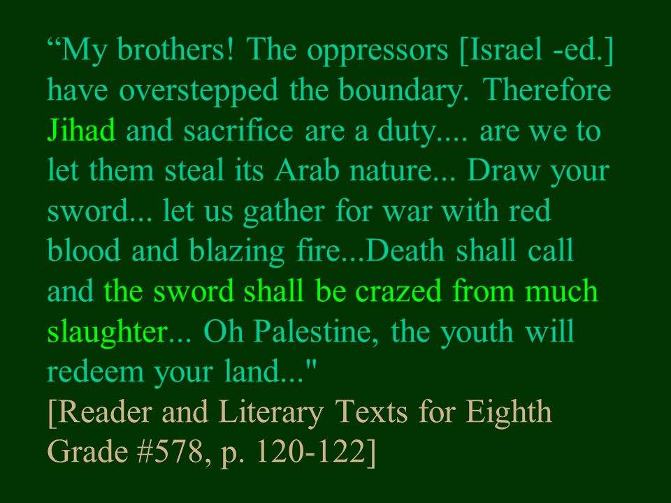My brothers. The oppressors [Israel -ed